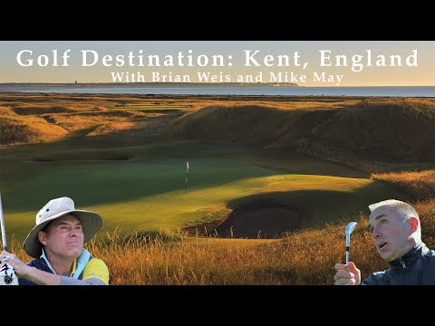 The GolfTrips.com Show - Golf in Kent, England